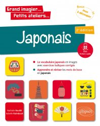 Dernières parutions dans Grand imagier...Petits ateliers..., Japonais en images avec exercices ludiques