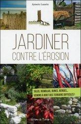 Souvent acheté avec Mon jardin du moindre effort, le Jardiner contre l'érosion