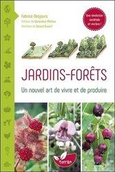 Dernières parutions sur Végétaux - Jardins, Jardins, forêts