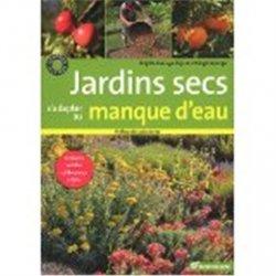 Souvent acheté avec La production sous serre 2 Volumes, le Jardins secs