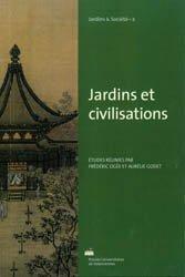 Dernières parutions sur Histoire des jardins - Jardins de référence, Jardins et civilisations