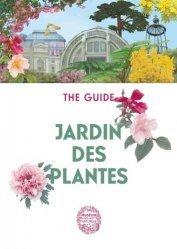 Dernières parutions sur Histoire des jardins - Jardins de référence, Jardin des Plantes
