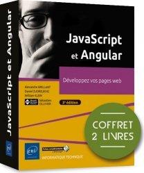 Dernières parutions dans coffret expert, JavaScript et Angular. Coffret en 2 volumes : Développez vos pages web, 3e édition