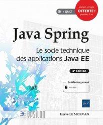 Dernières parutions dans Epsilon, Java Spring - Le socle technique des applications Java EE (3e édition)