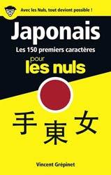 Dernières parutions dans Pour les Nuls Langues, Japonais - Les 150 Premiers Caractères Pour Les Nuls