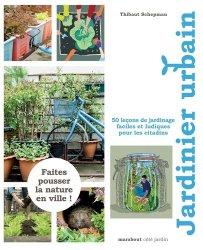 Dernières parutions sur Jardins, Jardinier urbain