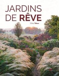 Dernières parutions dans Botanique, Jardins de rêve