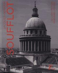 Dernières parutions sur Patrimoine contemporain depuis 1792, Jacques-Germain Soufflot