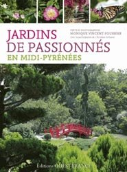 Souvent acheté avec Architecture paysagère, le Jardins de passionnés en Midi-Pyrénées