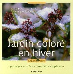 Dernières parutions sur Dessins - Plans - Conception, Jardin coloré en hiver