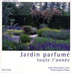 Dernières parutions sur Dessins - Plans - Conception, Jardin parfumé toute l'année