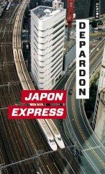 Dernières parutions dans Points, Japon express. De Tokyo à Kyoto