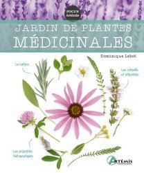 Dernières parutions sur Jardins, Jardin de plantes médicinales