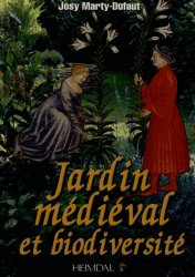 Nouvelle édition Jardin médiéval et biodiversité