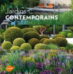 Souvent acheté avec Arts paysagers de Méditerranée, le Jardins contemporains