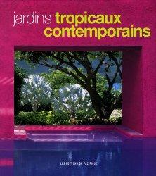 Souvent acheté avec Plantes tropicales. A l'état sauvage ou acclimatées, le Jardins tropicaux contemporains
