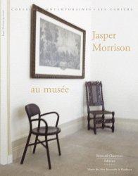 Dernières parutions dans Les Cahiers, Jasper Morrison au musée