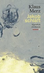 Dernières parutions sur Fiction, Jakob Schläft