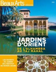 Dernières parutions dans Hors-série, Jardins d'Orient