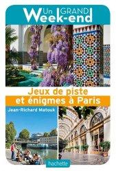 Dernières parutions sur Paris - Ile-de-France, Jeux de piste et énigmes à Paris