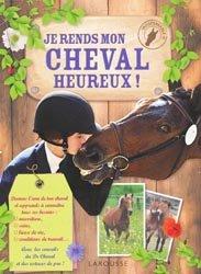 Souvent acheté avec 100 % Cheval, le Je rends mon cheval heureux !
