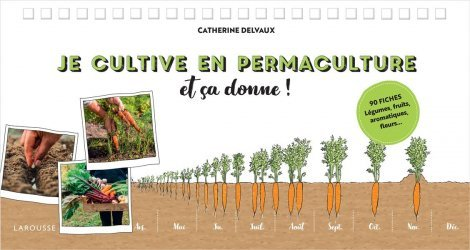 Dernières parutions sur Création et entretien du potager, Je cultive en permaculture, et ça donne !