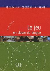 Dernières parutions dans Techniques et Pratiques de classe, Le jeu en classe de langue