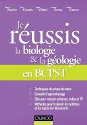 Dernières parutions sur BCPST 1ère année, Je réussis la biologie et la géologie en BCPST