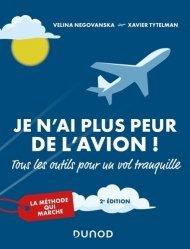 Dernières parutions dans Hors collection, Je n'ai plus peur de l'avion ! 2e éd.