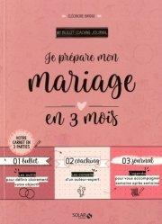 Dernières parutions sur Mariage, Je prépare mon mariage en 3 mois