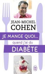 Dernières parutions dans Bien-être, Je mange quoi... quand j'ai du diabète majbook ème édition, majbook 1ère édition, livre ecn major, livre ecn, fiche ecn