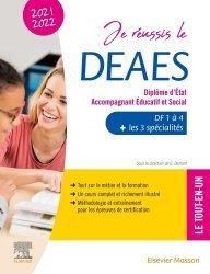 Nouvelle édition Je réussis le DEAES, Diplôme d'Etat Accompagnant Educatif et Social. DF1 à DF4 + les 3 spécialités - Le tout-en-un, Edition 2020-2021