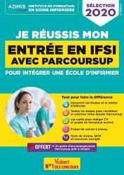 Dernières parutions dans Admis paramédical, Je réussis mon entrée en IFSI avec Parcoursup