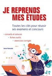 Dernières parutions sur Carrière, réussite, Je reprends mes études. Toutes les clés pour réussir ses examens et concours.