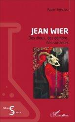Dernières parutions dans Acteurs de la Science, Jean Wier