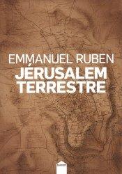 Dernières parutions sur Récits de voyages-explorateurs, Jérusalem terrestre