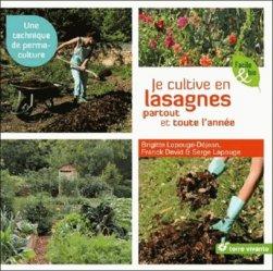 Dernières parutions sur Potager bio, Je cultive en lasagnes partout et toute l'année