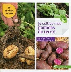 Souvent acheté avec La culture des tomates, le Je cultive mes pommes de terre !