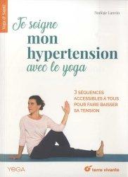 Dernières parutions dans Yoga & Santé, Je soigne mon hypertension avec le yoga