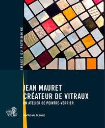 Dernières parutions sur Verre - Vitrail, Jean mauret, créateur de vitraux