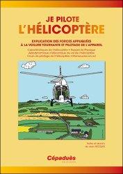 Dernières parutions sur Hélicoptère, Je pilote l'hélicoptère