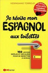 Dernières parutions dans Aux toilettes, Je révise mon espagnol aux toilettes