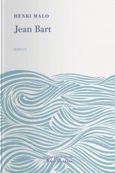 Dernières parutions sur Récits de mer, Jean Bart