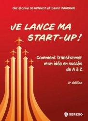 Dernières parutions sur Création d'entreprise, Je lance ma start-up ! Comment transformer mon idée en succès de A à Z, 2e édition