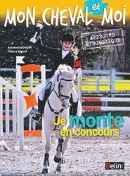 Souvent acheté avec Je saute avec mon cheval, le Je monte en concours