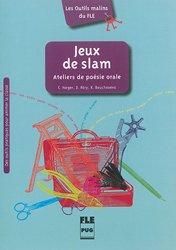 Dernières parutions dans Les Outils malins du FLE, Jeux de Slam - Ateliers de Poésie Orale