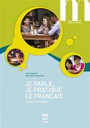 Dernières parutions dans Méthodes, Je parle, je pratique le français