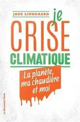 Dernières parutions dans Poche, Je crise climatique