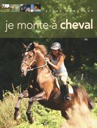Souvent acheté avec Cheval : Guide des métiers et activités. 3e édition, le Je monte à cheval