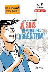 Souvent acheté avec Nathan et son Berliner Bruder, le Je suis un verdadero argentino !